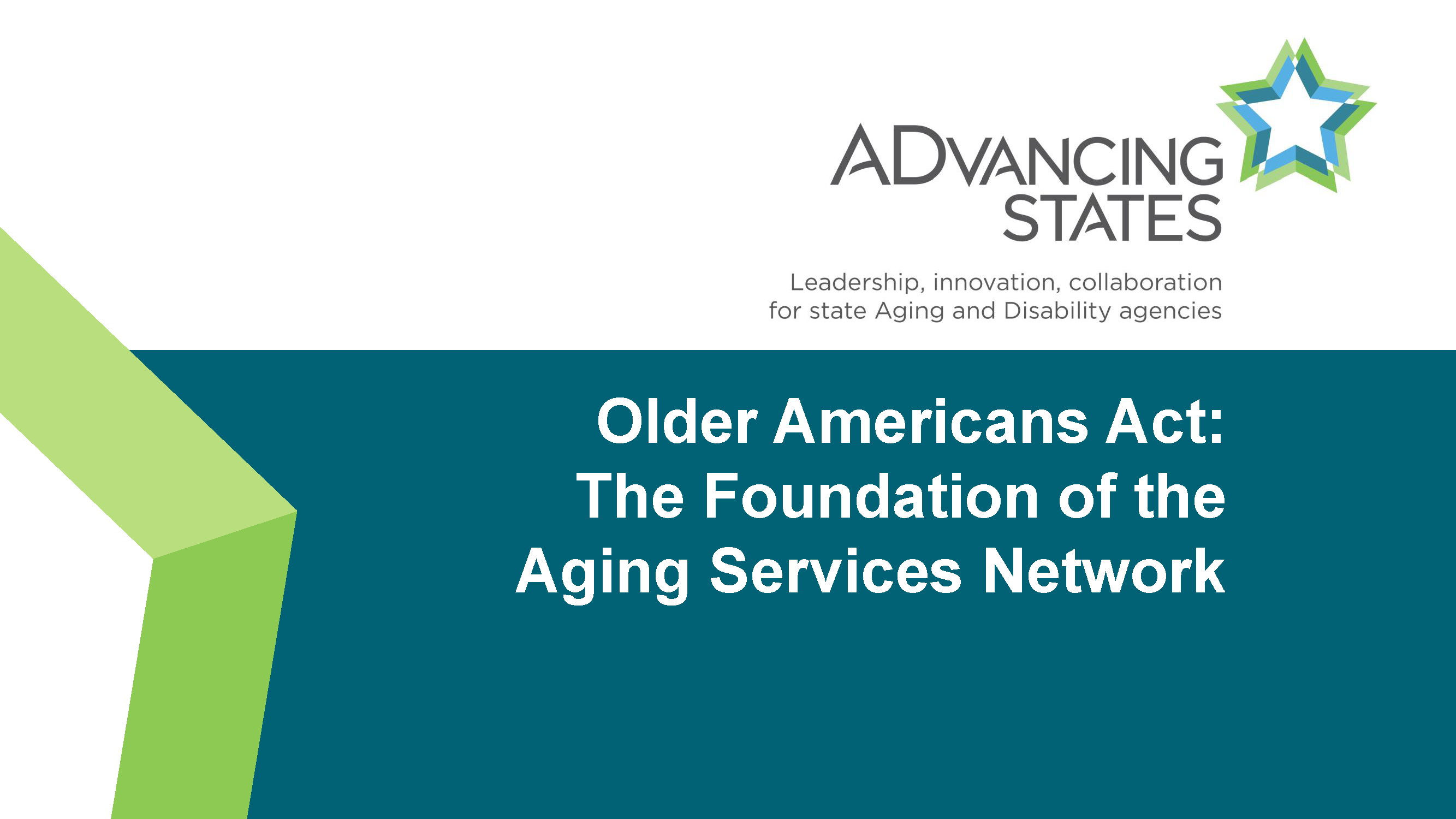 """Blue, green and white cover page with the title """"Older Americans Act: The Foundation of the Aging Services Network"""""""