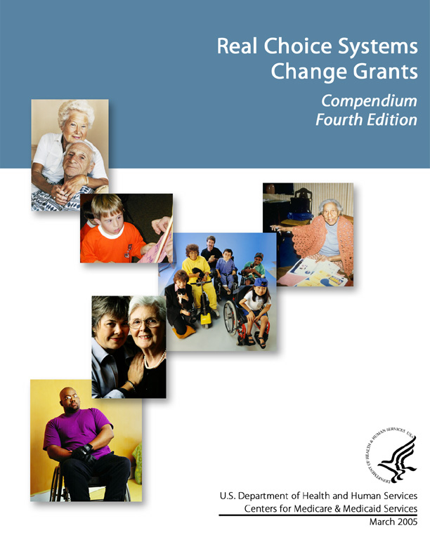 Systems Change Grants For Community Living Compendium Fourth Edition